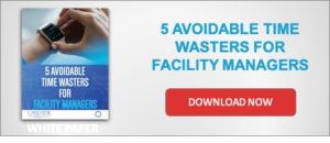 Download Now 5 Avoidable Time Wasters for Facility Managers